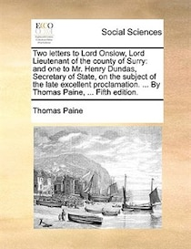 Two Letters To Lord Onslow, Lord Lieutenant Of The County Of Surry
