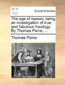 The Age of Reason Thomas Paine