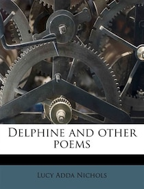 Delphine And Other Poems