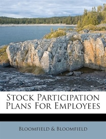 Stock Participation Plans For Employees