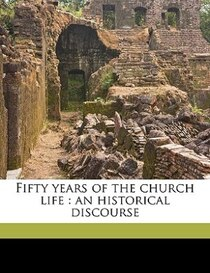Fifty Years Of The Church Life