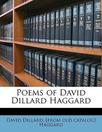 Poems Of David Dillard Haggard