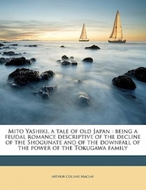 Mito Yashiki, A Tale Of Old Japan