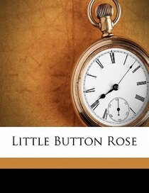 Little Button Rose