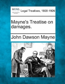 Mayne''s Treatise On Damages.
