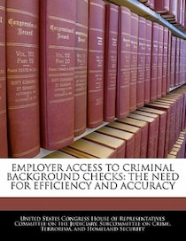 Employer Access To Criminal Background Checks