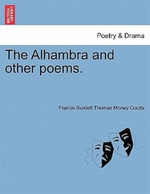 The Alhambra And Other Poems.