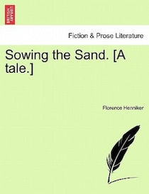 Sowing The Sand. [a Tale.]