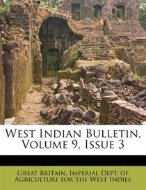 West Indian Bulletin, Volume 9, Issue 3