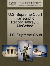 U.s. Supreme Court Transcript Of Record Jaffray V. Mcgehee