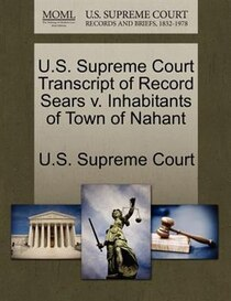 U.s. Supreme Court Transcript Of Record Sears V. Inhabitants Of Town Of Nahant