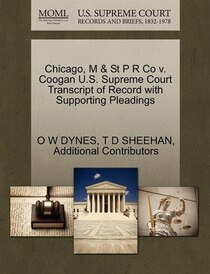 Chicago, M & St P R Co V. Coogan U.s. Supreme Court Transcript Of Record With Supporting Pleadings