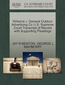 Williams V. General Outdoor Advertising Co U.s. Supreme Court Transcript Of Record With Supporting Pleadings