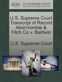 U.s. Supreme Court Transcript Of Record Abercrombie & Fitch Co V. Baldwin