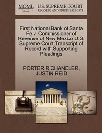 First National Bank Of Santa Fe V. Commissioner Of Revenue Of New Mexico U.s. Supreme Court Transcript Of Record With Supporting Pleadings