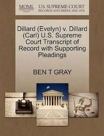 Dillard (evelyn) V. Dillard (carl) U.s. Supreme Court Transcript Of Record With Supporting Pleadings
