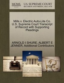 Mills V. Electric Auto-lite Co. U.s. Supreme Court Transcript Of Record With Supporting Pleadings