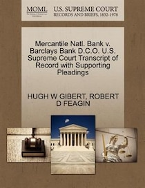 Mercantile Natl. Bank V. Barclays Bank c.o.U.s. Supreme Court Transcript Of Record With Supporting Pleadings