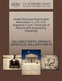 United Services Automobile Association U.s.U.s. Supreme Court Transcript Of Record With Supporting Pleadings