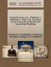United Air Lines, Inc, Petitioner, V. Kathleen C. Inda. U.s. Supreme Court Transcript Of Record With Supporting Pleadings