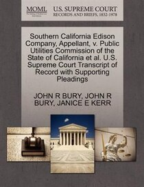 Southern California Edison Company, Appellant, V. Public Utilities Commission Of The State Of California Et Al. U.s. Supreme Court Transcript Of Record With Sup