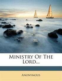 Ministry Of The Lord...
