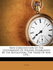 New Constitution Of The Government Of Poland