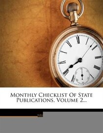 Monthly Checklist Of State Publications, Volume 2.