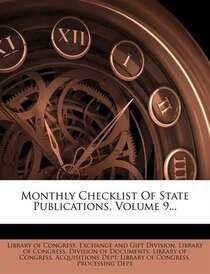 Monthly Checklist Of State Publications, Volume 9.