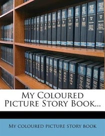 My Coloured Picture Story Book.