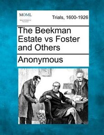 The Beekman Estate Vs Foster And Others