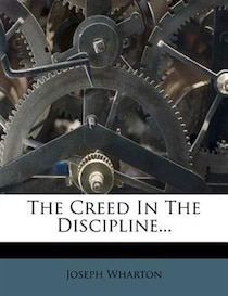 The Creed In The Discipline...
