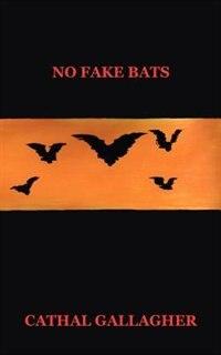No Fake Bats