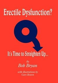 Erectile Dysfunction? It