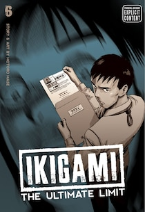 Ikigami: The Ultimate Limit, Vol. 6