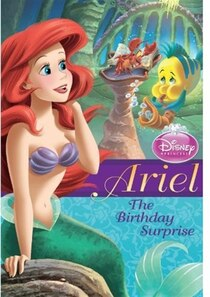 Disney Princess: Ariel: The Birthday Surprise