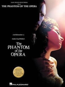 The Phantom Of The Opera: Includes Material From The Blockbuster Movie