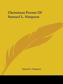 Christmas Poems Of Samuel L. Simpson