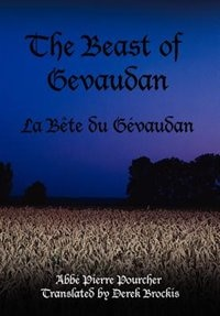 The Beast Of Gevaudan: La Bjte Du Givaudan