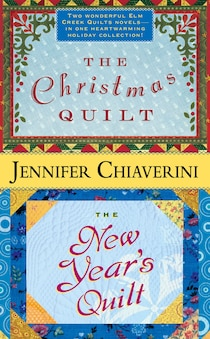 The Christmas Quilt / The New Years Quilt