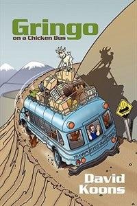 Gringo on a Chicken Bus