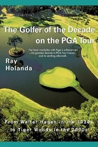 The Golfer Of The Decade On The Pga Tour