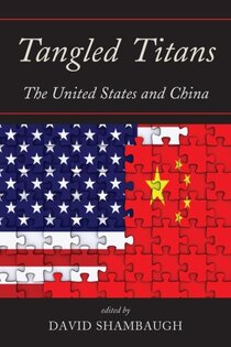 Tangled Titans offers a current and comprehensive assessment of the most important relationship in international affairs-that between the United States and China