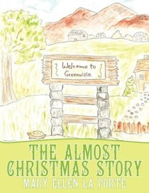 The Almost Christmas Story