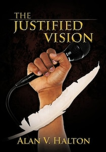 The Justified Vision