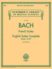 Johann Sebastian Bach - French Suites * English Suites Complete