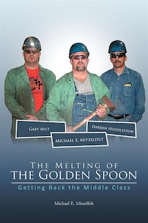 The Melting Of The Golden Spoon