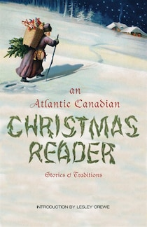 An Atlantic Canadian Christmas Reader