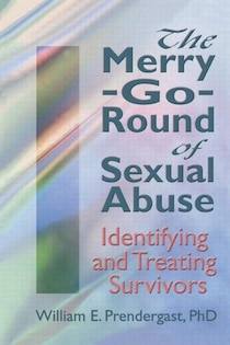 The Merry-go-round Of Sexual Abuse