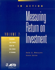 Measuring Return on Investment, Vol. 2